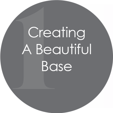 Creating a Beautiful Base